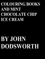Colouring Books and Mint Chocolate Chip Ice Cream