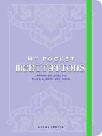 My Pocket Meditations