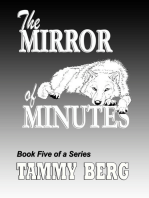 The Mirror of Minutes ... Book 5 of the 5-Ever Series