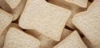 Artisanal Whole Wheat Is Not Healthier Than White Bread