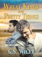Wheat Kings and Pretty Things