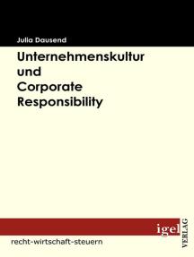 Unternehmenskultur und Corporate Responsibility