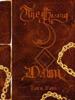 The Rising Dawn