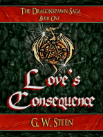 "Love's Consequence - Book One (of Five) ""Dragonspawn Saga"""
