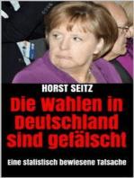 Die Wahlen in Deutschland sind gefälscht