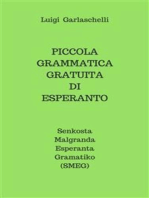 Piccola Grammatica Gratuita di Esperanto: Senkosta Malgranda Esperanta Gramatiko