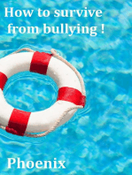 How to survive from bullying !