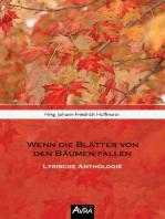 Wenn die Blätter von den Bäumen fallen