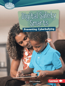 Digital Safety Smarts: Preventing Cyberbullying