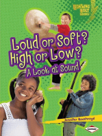 Loud or Soft? High or Low?