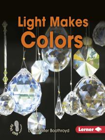 Light Makes Colors