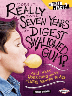Does It Really Take Seven Years to Digest Swallowed Gum?