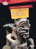 Tools and Treasures of the Ancient Maya