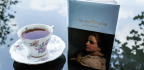 It Is A Truth Universally Acknowledged That Jane Austen Pairs Well With Tea