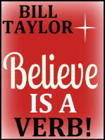 Believe Is A Verb!