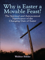 Why Is Easter a Movable Feast?