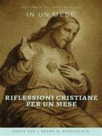 Riflessioni Cristiane per un mese