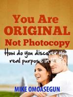 You Are Original Not Photocopy