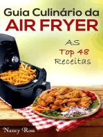 Guia Culinário da Air Fryer