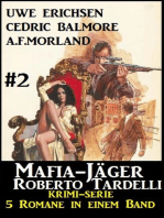 Mafia-Jäger Roberto Tardelli #2 - Krimi-Serie