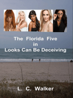 The Florida Five In Looks Can Be Deceiving