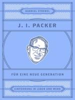 J. I. Packer für eine neue Generation