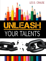 Unleash Your Talents