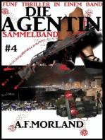 Die Agentin - Sammelband #4