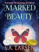 Marked Beauty
