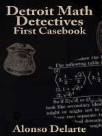Detroit Math Detectives, First Casebook
