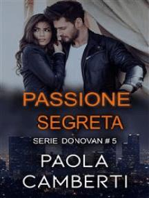 Passione segreta: Serie Donovan, #5