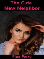 The Cute New Neighbor
