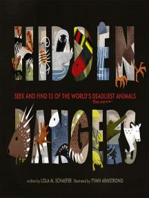 Hidden Dangers: Seek and Find 13 of the World's Deadliest Animals