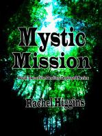 Mystic Mission