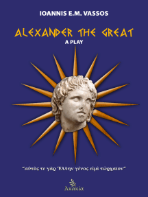 Alexander the Great: A Play