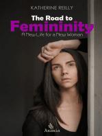 The Road to Femininity