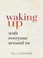 Waking Up With Everyone Around Us