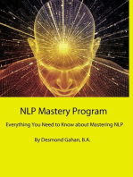 NLP Mastery Program Everything You Need to Know about Mastering NLP