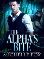 The Alpha's Bite (Shapeshifter Werewolf Romance Huntsville Pack Book 5)