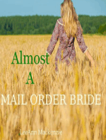 Almost A Mail Order Bride