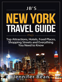 New York City Travel Guide: Top Attractions, Hotels, Food Places, Shopping Streets, and Everything You Need to Know: JB's Travel Guides