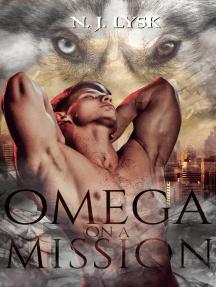 Omega On A Mission