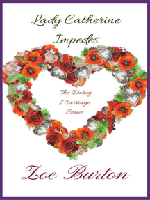 Lady Catherine Impedes: Darcy Marriage Series, #2