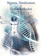 Signos, síndromes y enfermedades: Un paso de la medicina clásica a la medicina contemporánea