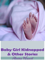 Baby Girl Kidnapped & Other Stories