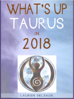What's Up Taurus in 2018