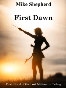 First Dawn: First Novel of the Lost Millenium Trilogy: The Lost Millenium Trilogy, #1