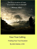 Your True Calling Finding Your True Vocation
