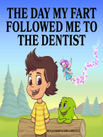 The Day My Fart Followed Me To the Dentist