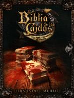 La Biblia de los Caídos. Tomo 2 del testamento de Sombra